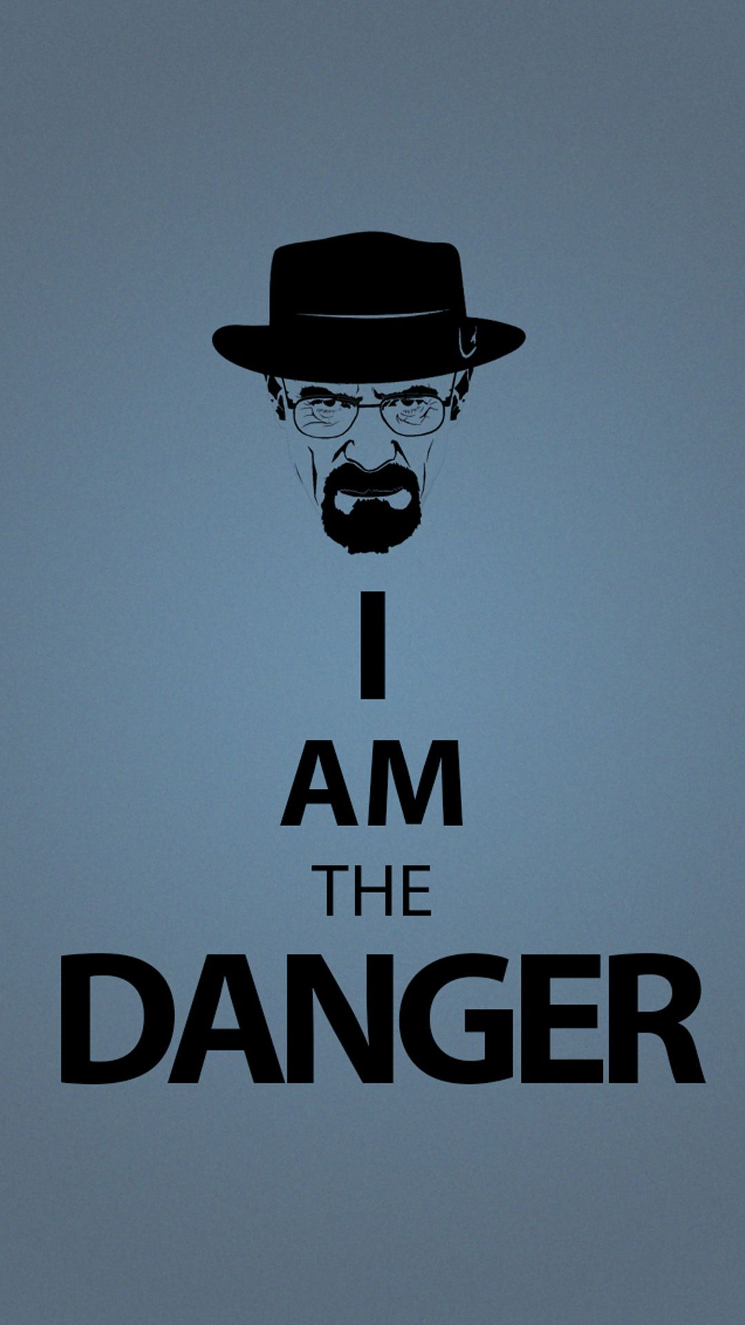 I Am The Danger Iphone 6 Wallpaper Download Iphone Wallpapers Ipad Wallpapers One Stop Download Breaking Bad Poster Breaking Bad Quotes Breaking Bad
