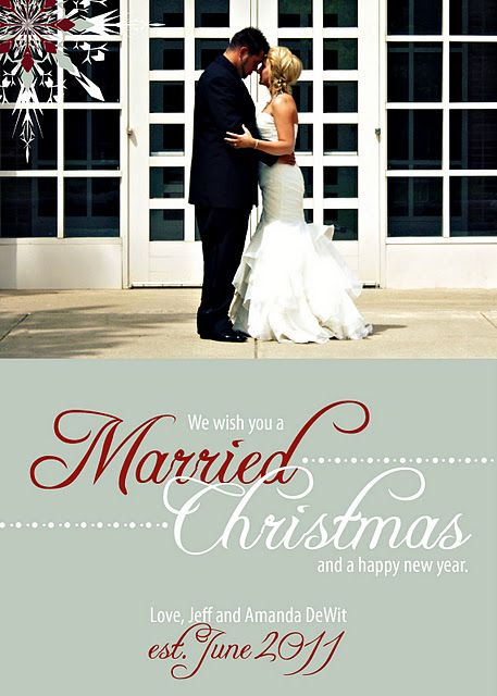 Newlywed Christmas Card What A Great Idea Love The Wording