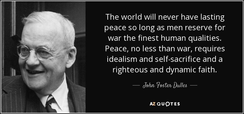 TOP 25 QUOTES BY JOHN FOSTER DULLES | A-Z Quotes