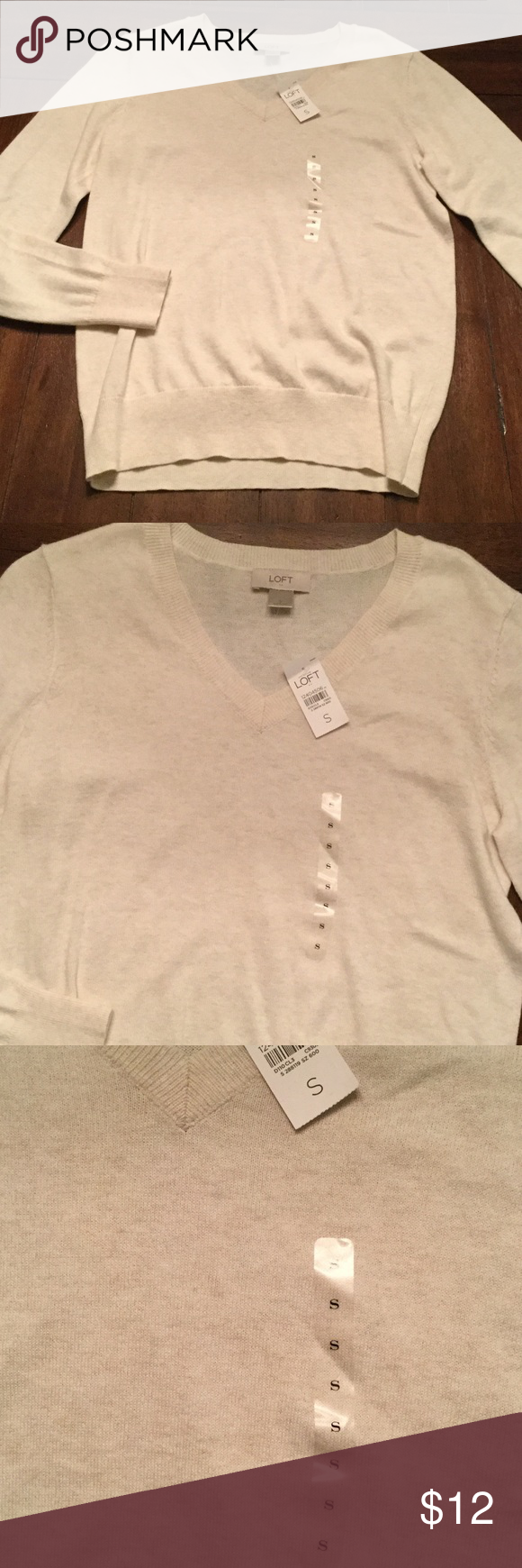 """NWT Loft Sweater Cream color v neck sweater from Ann Taylor Loft. New with tags. Faint spot near """"small"""" sticker shown in third photo. This will probably come out when washed. LOFT Sweaters V-Necks"""
