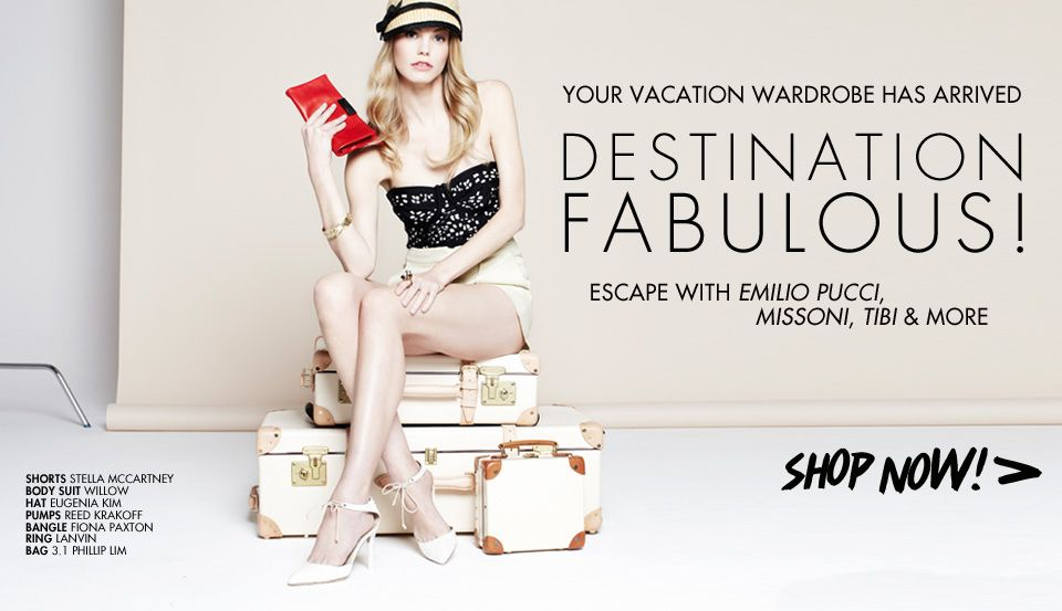 Destination Fabulous Your Vacation Wardrobe Has Arrived At Up To 70 Off