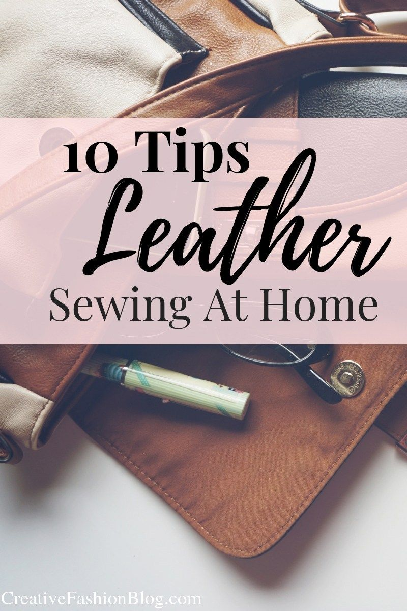 How To Sew Leather With A Home Sewing Machine Diy Leather