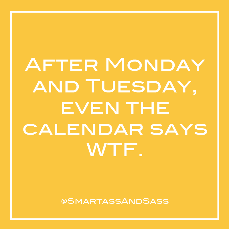 Funny Quote Sarcastic Quote Work Week Work Quotes Work Quotes Funny Sarcastic Quotes