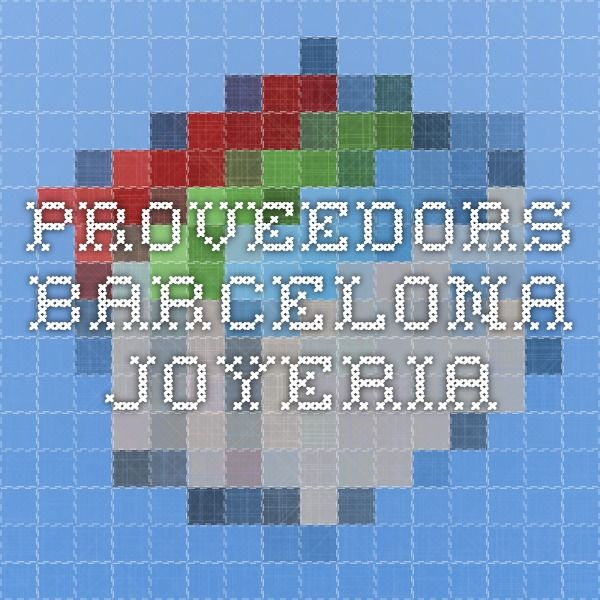 Proveedors Barcelona joyeria