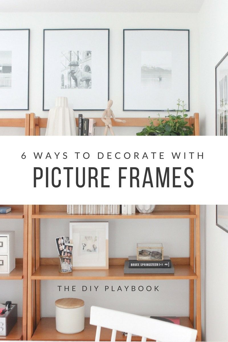 How To Decorate With Frames From Michaelsmakers The Diy Playbook Home Decor Pinterest Decoracion De Unas And Nuevas