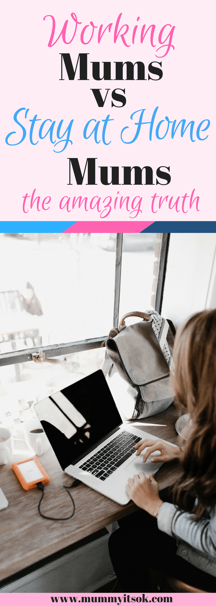 Working Mums vs Stay At Home Mums : The Amazing Truth | Working mums