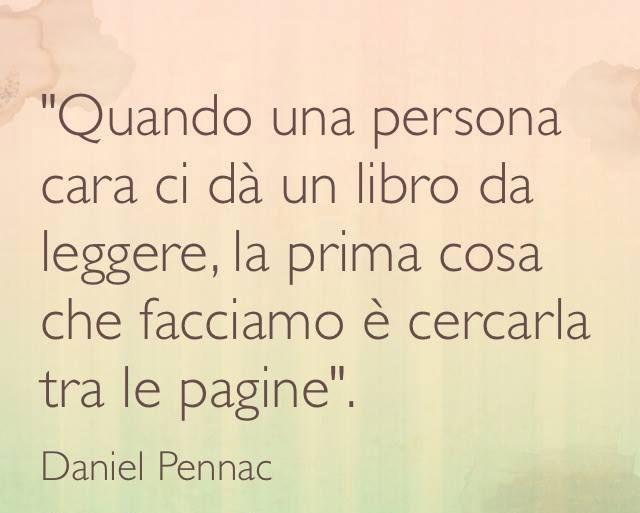 Daniel Pennac Con Immagini Citazioni Citazioni Casuali Libri