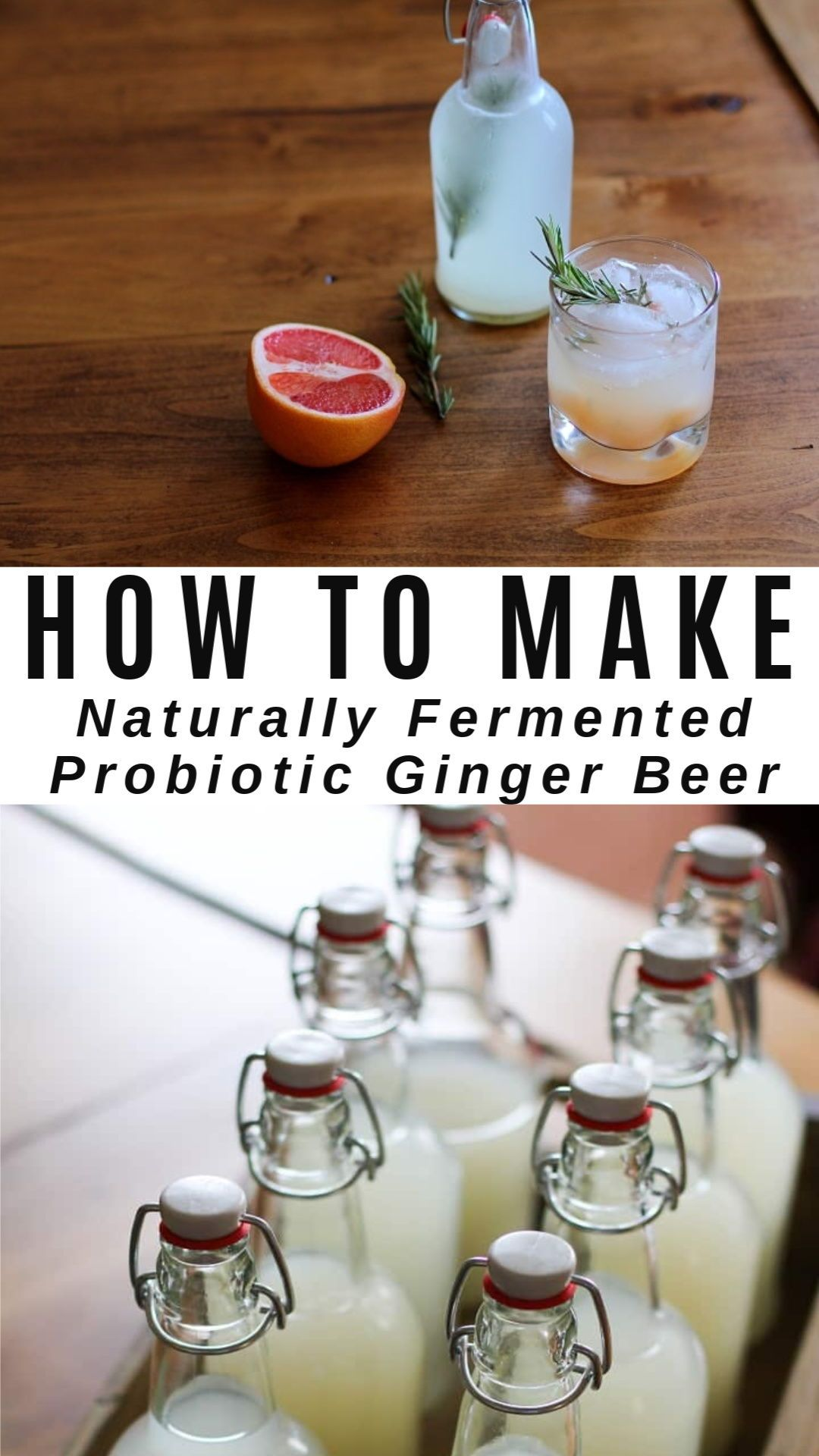 How to Make Naturally Fermented Ginger Beer in 2020 ...