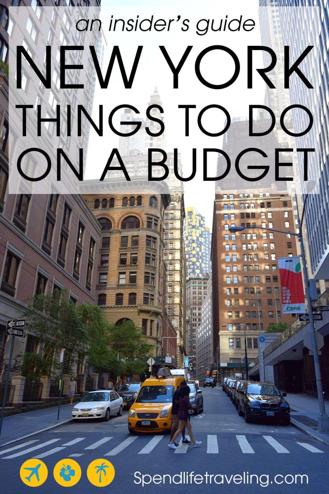 New York On A Budget An Insider S Guide To Things To Do In Nyc