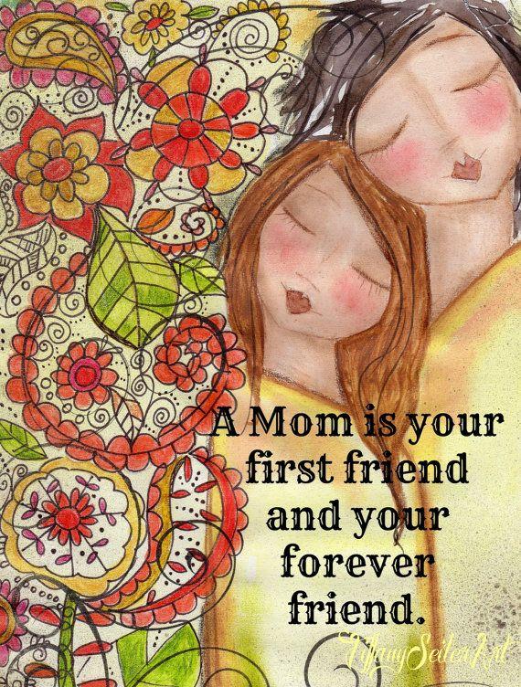 Une maman est votre premier ami. CARTE d'art ou ART Print. ~ Fête des mères design ~