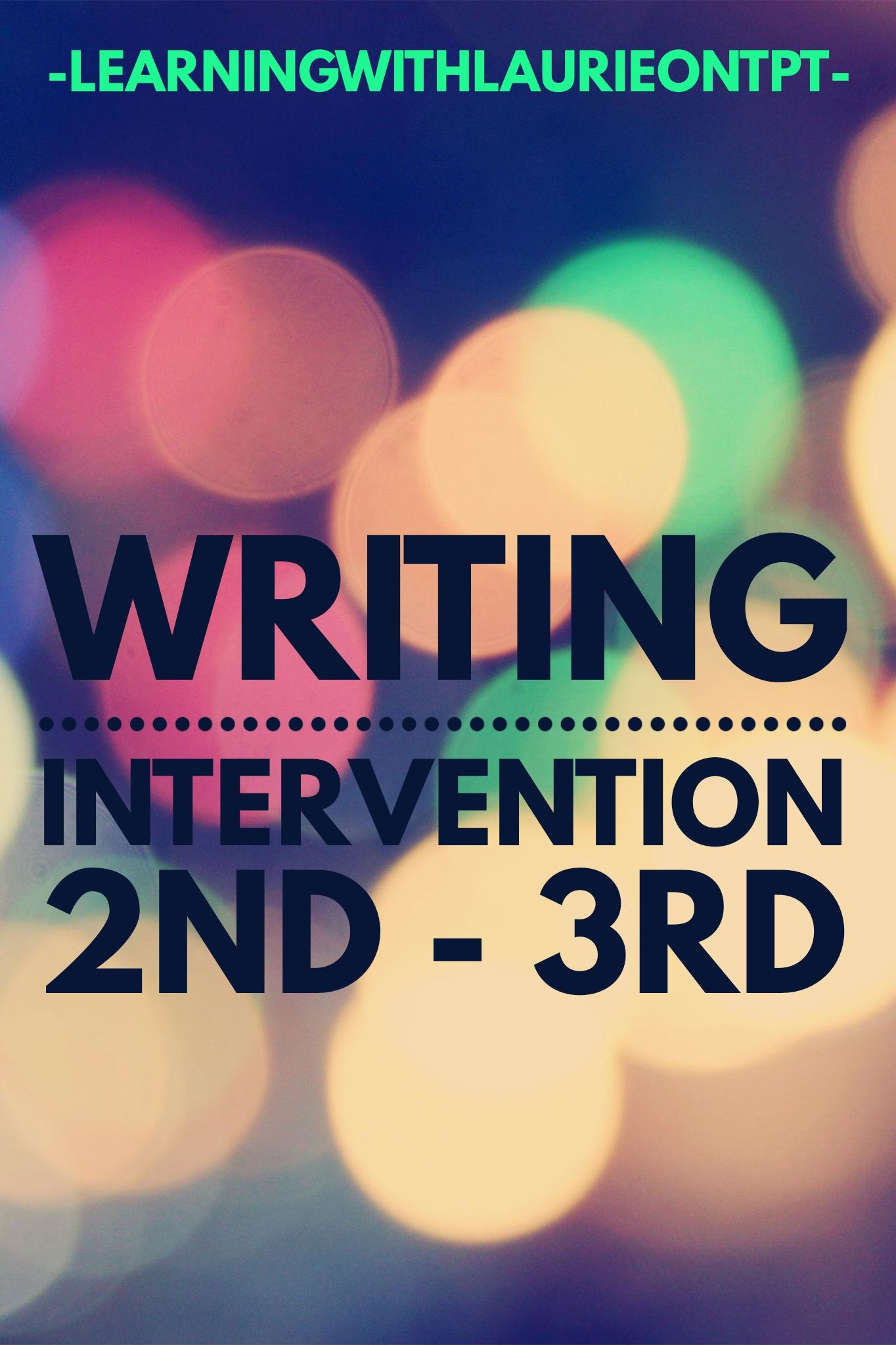 Writing Intervention 2nd 3rd In