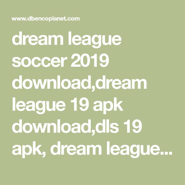 dream league soccer 2019 download,dream league 19 apk download,dls