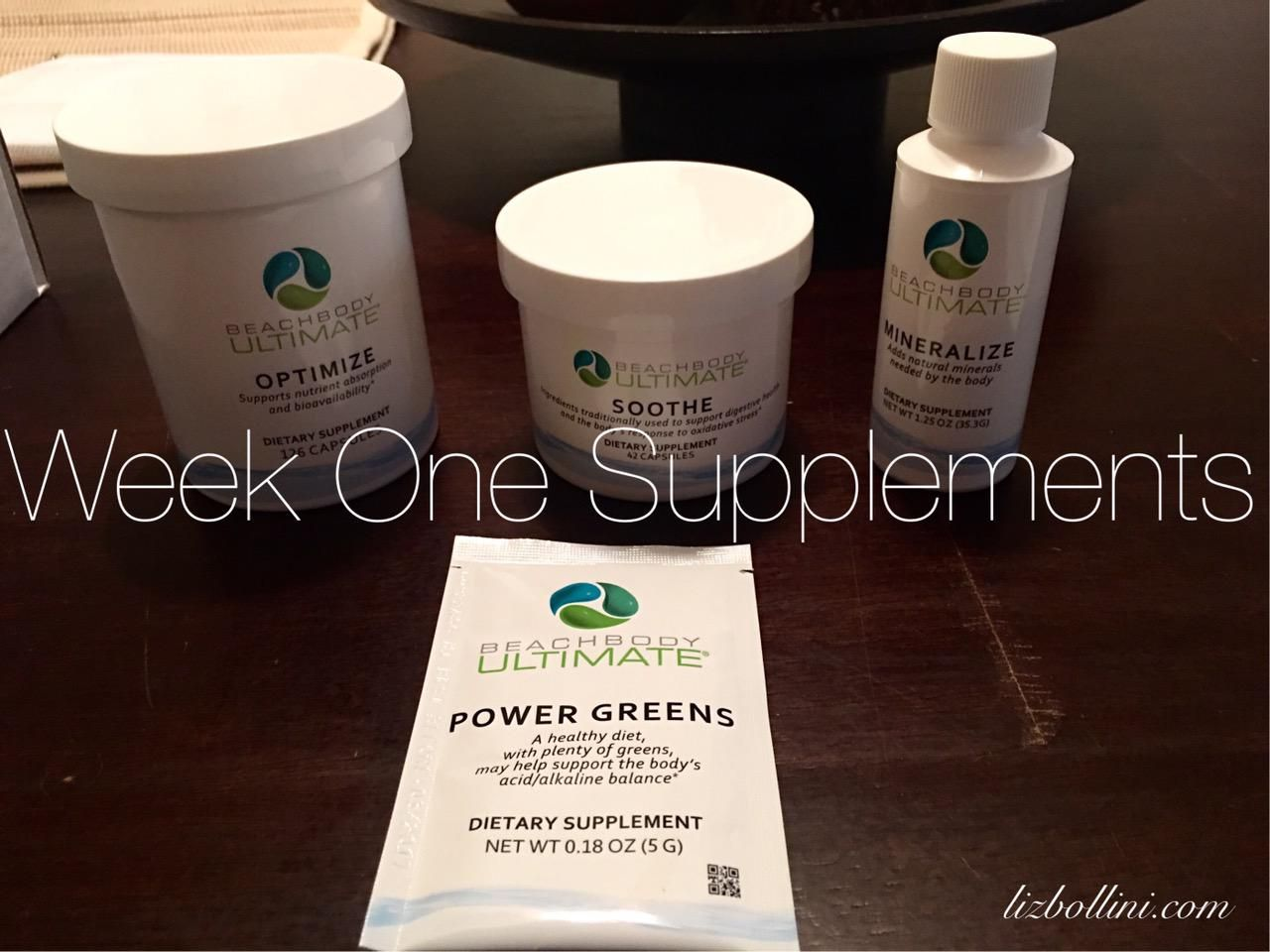 Week One Supps  Optimize- Support nutrient absorption  Mineralize- Add natural minerals needed by the body  Power Greens- A healthy diet with plenty of greens may help support the body's healthy alkalinity  Soothe- Ingredients traditionally used to support digestive health in the body's response to oxidative stress