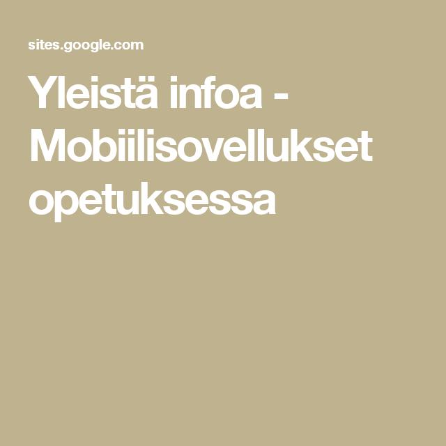 Yleistä infoa - Mobiilisovellukset opetuksessa