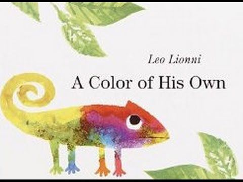 A Color Of His Own By Leo Lionni Youtube March Class Ideas