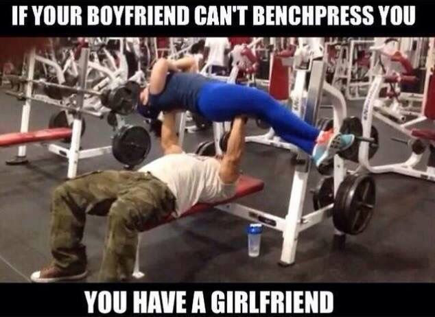 If Your Boyfriend Can T Bench Press You Then You Have A Girlfriend Fun Workouts Best Ab Workout Bench Press