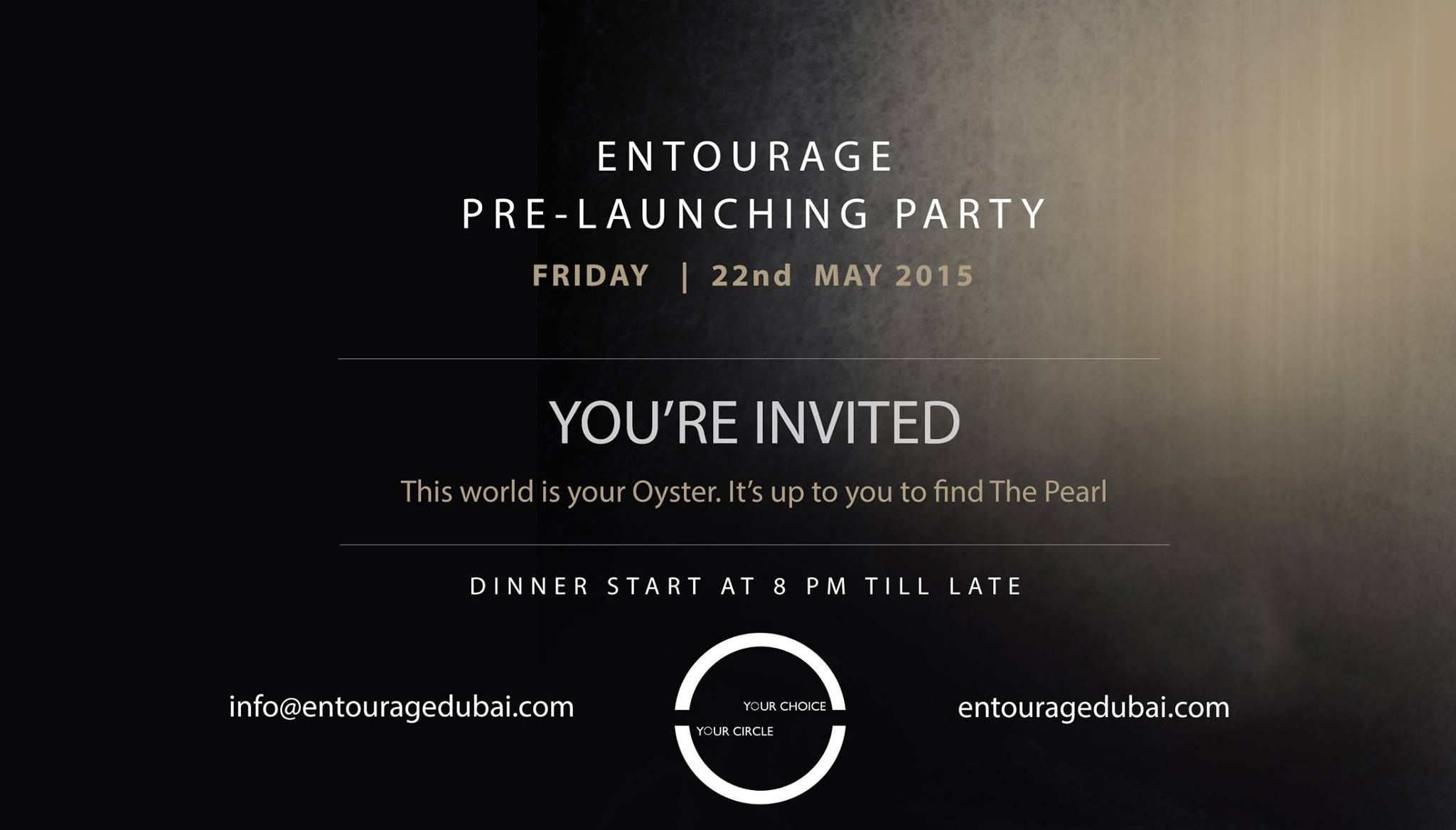 Lets Fun...Lets Circle ... Lets Enjoy! This World is your Oyster. It's up to you to find the Pearl You are Invited! Pre-Launch Party Friday 22nd May