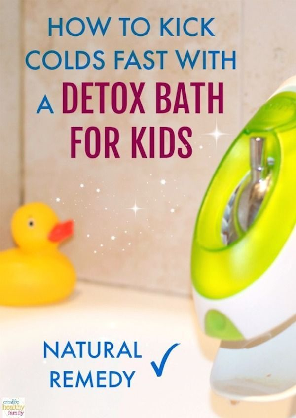 Kick Colds Fast With A Detox Bath For Kids  Kids