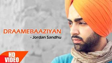 Draame Baaziyan Lyrics by Jordan Sandhu, New Punjabi Song 2017. The Song  lyrics written