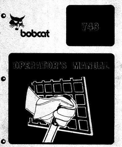 Bobcat 743 Skid Steer Loader Operator\u0027s  Part Manual PDF manuals