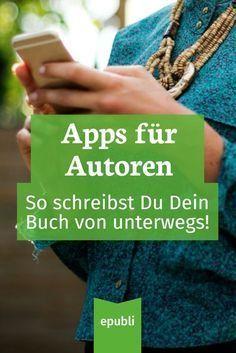 Buch schreiben von unterwegs – Nützliche Apps für Autoren