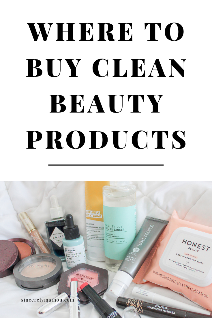 Where To Buy Clean Beauty Products Sincerely Mainou Clean Beauty Clean Makeup Beauty Skin Care Routine