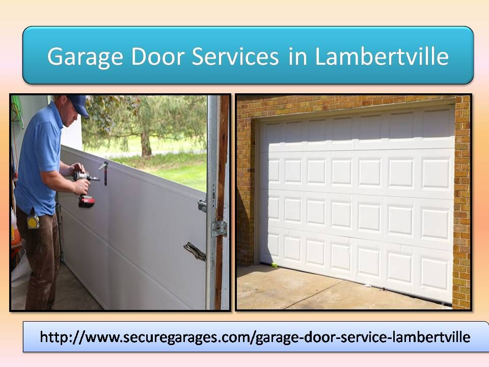 Pin By Secure For Sure On Garage Door Services In Lambertville