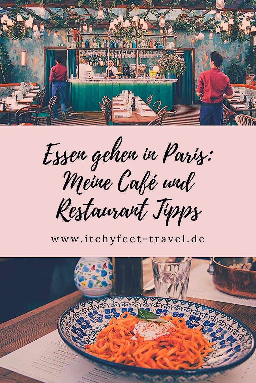 Photo of Essen gehen in Paris: Meine Café und Restaurant Tipps | Itchy Feet
