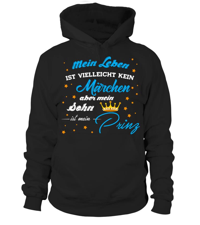MEIN SOHN IST MEIN PRINZ  #image #grandma #nana #gigi #mother #photo #shirt #gift #idea