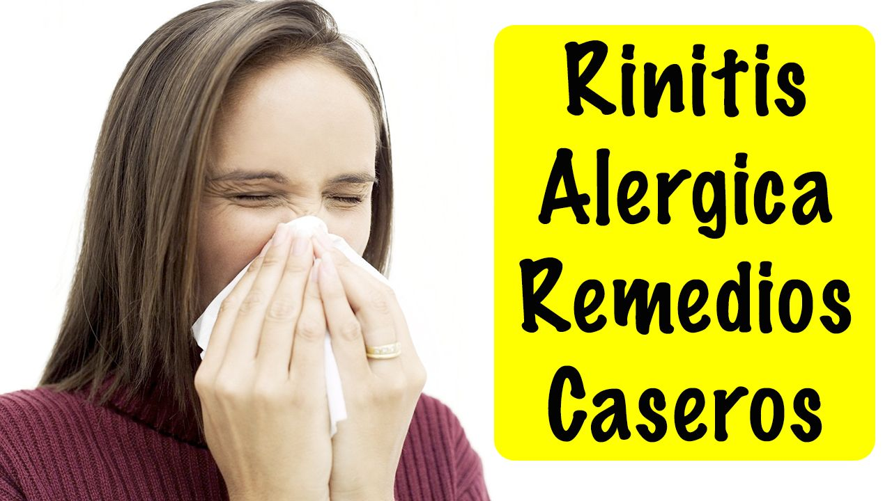 Alergias Respiratorias Remedios Contra La Rinitis Alérgica Click Aquí Para Verlo En Youtube Http Youtu Be 2q6d 27228m R Youtube Sinusitis Tips