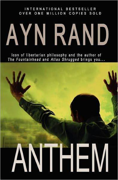 Anthem Paperback Ayn Rand Book Worth Reading Fountainhead Essay