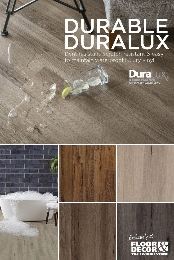 Ordinaire DuraLux Waterproof Luxury Vinyl Is Your All In One Solution For Scratch  Resistant U0026