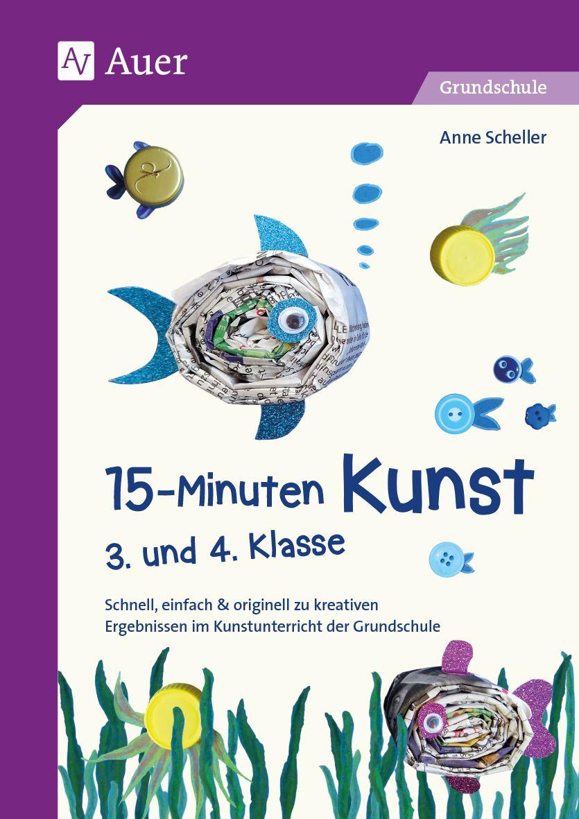 15 Minuten Kunst 3 Und 4 Klasse Kunstunterricht Kunst Unterrichten Kunst Grundschule