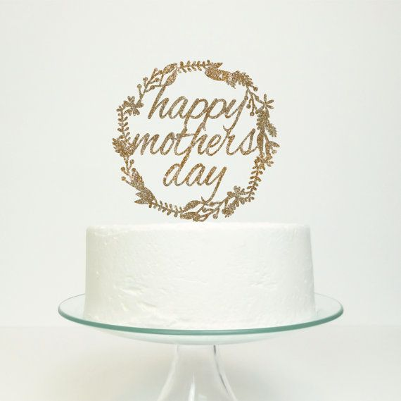 Happy Mothers Day Floral Wreath Cake Topper Floral Wedding Cake Toppers Cake Toppers Wedding Cake Toppers