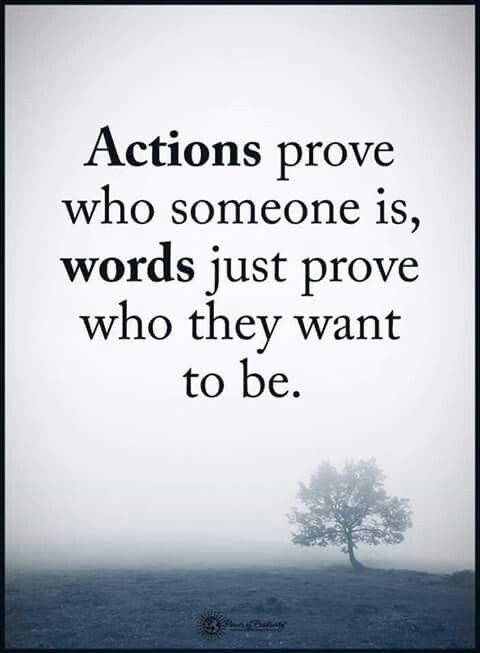 Pin By ღ Stephanie On Cuz Actions Do Speak Louder Than Words