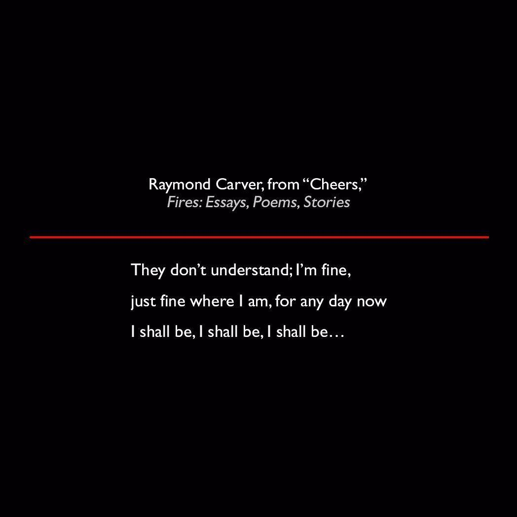 raymond carver from cheers fires essays poems stories quote raymond carver from cheers fires essays poems stories quote poetry lit