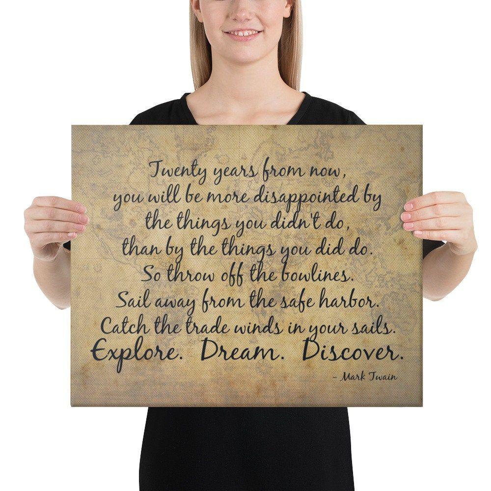 Explore Dream Discover - Mark Twain Quote - Inspirational Quote - Motivational Quote - Quote About Exploring - Inspirational Wall Art - Art