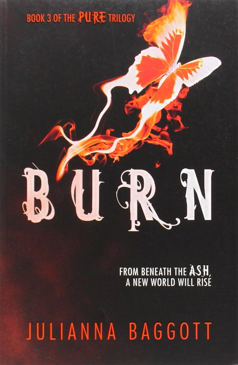 Burn pure trilogy 3 amazoncouk julianna baggott