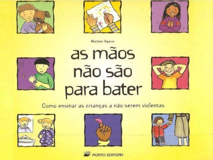As Maos Nao Sao Para Bater Com Imagens Livros De Historias