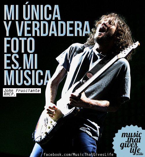 mi única y verdadera foto es mi música   - John Frusciante ♪