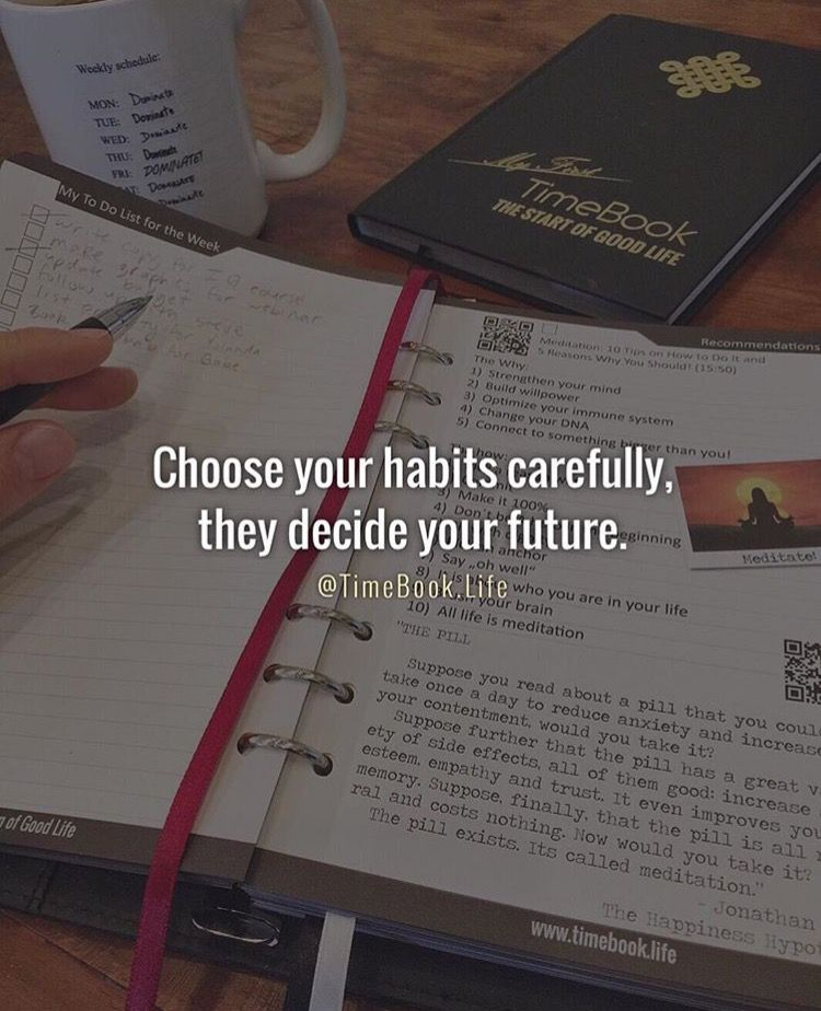 Choose Your Habits Carefully They Decide Your Future