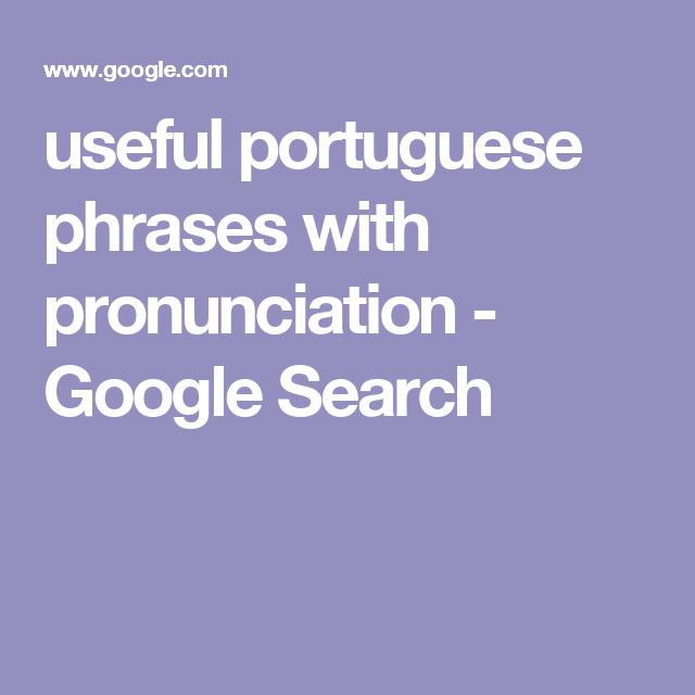 portuguese phrases with pronunciation