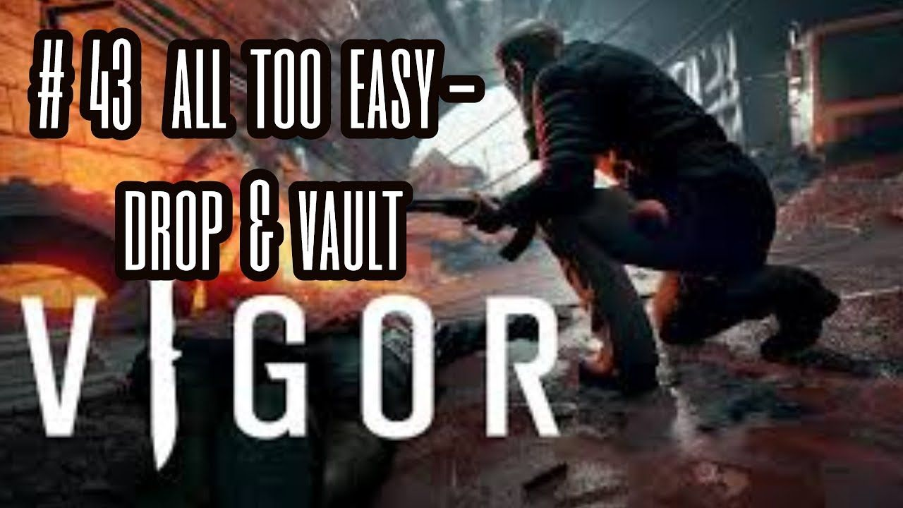 Vigor Walkthrough Part 43 Drop Vault Gameplay Cool Gifs I