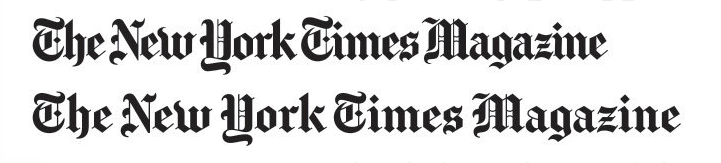 Behind The Relaunch Of The New York Times Magazine Published 2015 New York Times Magazine Typeface Logo New York Times