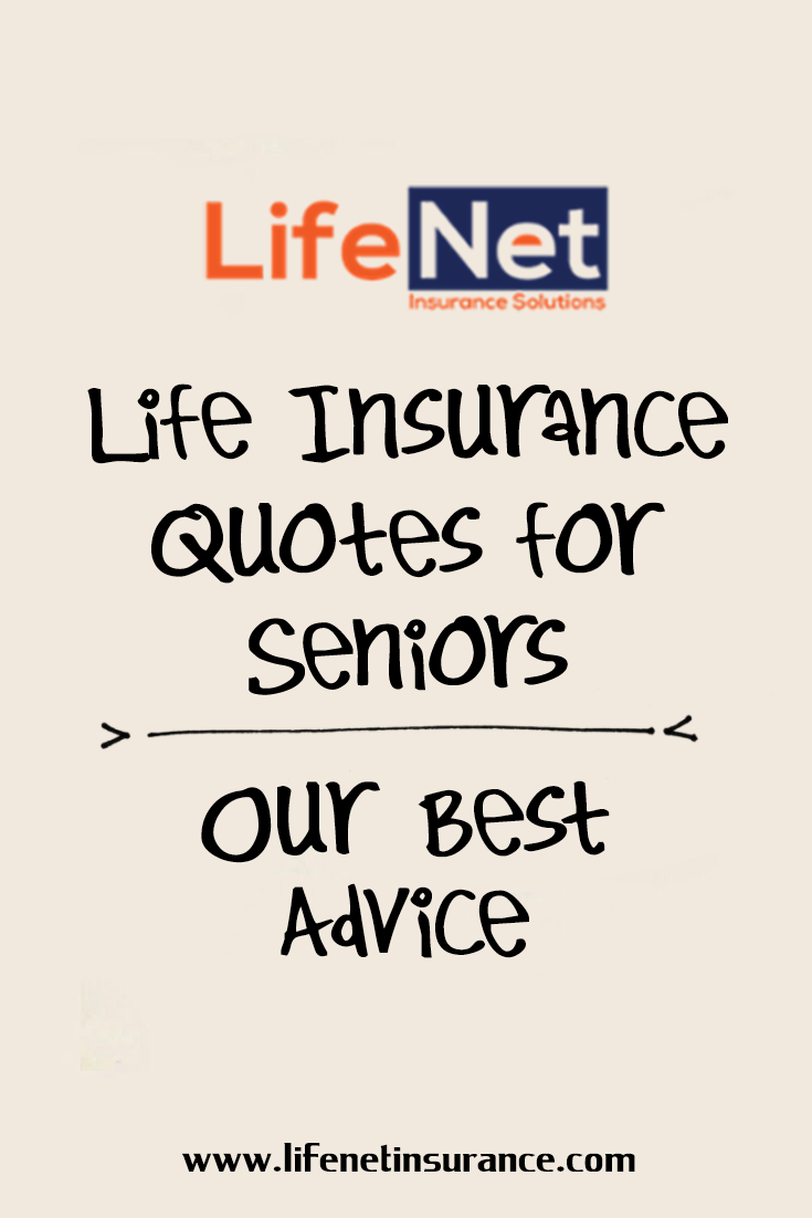 Life Insurance Quotes For Seniors Our Best Advice Life