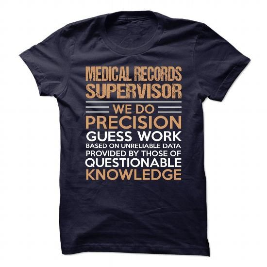 MEDICAL RECORDS SUPERVISOR T Shirts, Hoodies, Sweatshirts CHECK - medical records manager job description