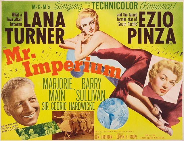 Tonight's movie: Mr. Imperium, starring Lana Turner and Ezio Pinza, 1951 #oldhollywood #oldhollywoodglamour #lanaturner #eziopinza #mgmtechnicolor #technicolor #50sfilms #50sfilms #50sfilmstars #oldhollywood #mrimperium