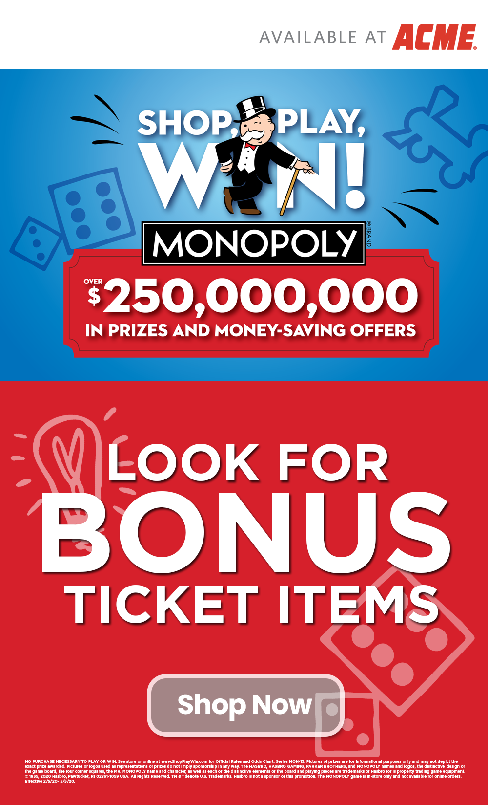 Shop, Play, Win® MONOPOLY Collect & Win Game and