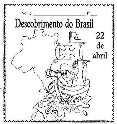 Pin De Nelci Lima Em Historias Dia Do Descobrimento Do Brasil