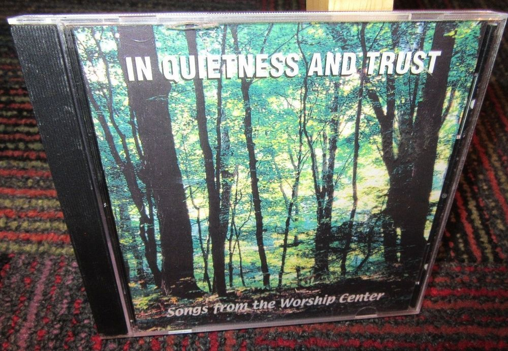 SONGS FROM THE WORSHIP CENTER: IN QUIETNESS AND TRUST AUDIO CD, 11 TRACKS, GUC